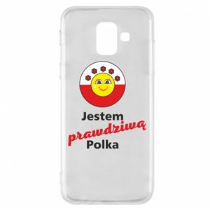 Phone case for Samsung A6 2018 I am a real Polish woman