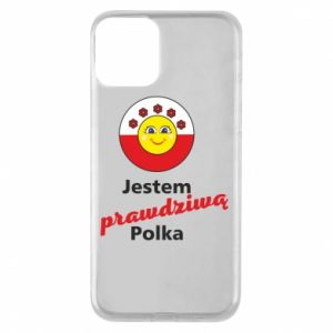 Phone case for iPhone 11 I am a real Polish woman