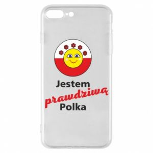 Phone case for iPhone 7 Plus I am a real Polish woman