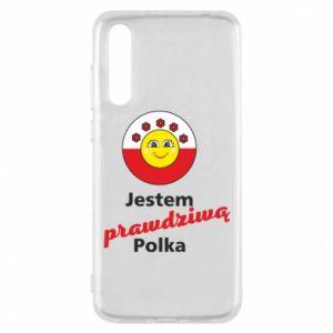Etui na Huawei P20 Pro Jestem prawdziwą Polką