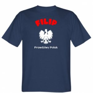 T-shirt Filip is a real Pole