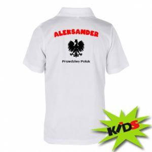 Dziecięca koszulka polo Aleksander jest prawdziwym Polakiem