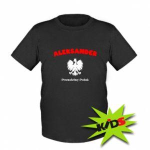 Dziecięcy T-shirt Aleksander jest prawdziwym Polakiem