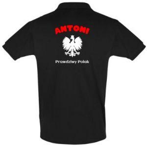 Koszulka Polo Antoni jest prawdziwym Polakiem