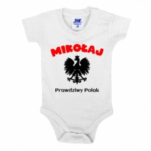 Baby bodysuit Nicholas is a real Pole - PrintSalon