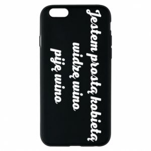 Phone case for iPhone 6/6S I am a simple woman - I see wine, I drink wine