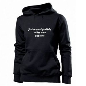 Women's hoodies I am a simple woman - I see wine, I drink wine - PrintSalon