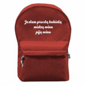 Plecak z przednią kieszenią Jestem prostą kobietą - widzę wino, piję wino