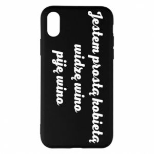 Phone case for iPhone X/Xs I am a simple woman - I see wine, I drink wine - PrintSalon