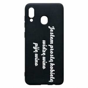 Phone case for Samsung A20 I am a simple woman - I see wine, I drink wine