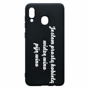 Phone case for Samsung A30 I am a simple woman - I see wine, I drink wine