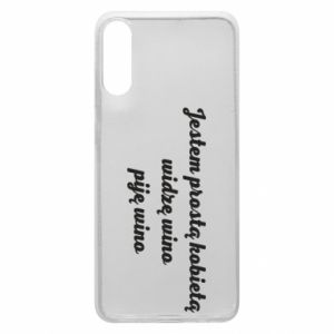 Phone case for Samsung A70 I am a simple woman - I see wine, I drink wine
