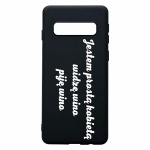 Phone case for Samsung S10 I am a simple woman - I see wine, I drink wine - PrintSalon