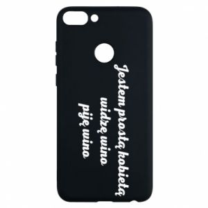 Phone case for Huawei P Smart I am a simple woman - I see wine, I drink wine - PrintSalon