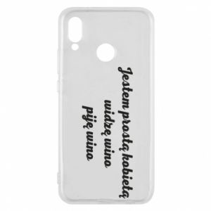Phone case for Huawei P20 Lite I am a simple woman - I see wine, I drink wine