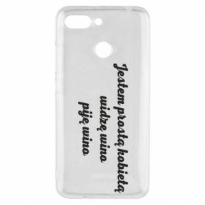 Phone case for Xiaomi Redmi 6 I am a simple woman - I see wine, I drink wine