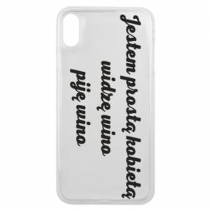 Phone case for iPhone Xs Max I am a simple woman - I see wine, I drink wine - PrintSalon