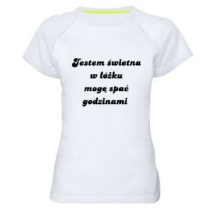 Women's sports t-shirt I'm great in bed, I can sleep for hours - PrintSalon