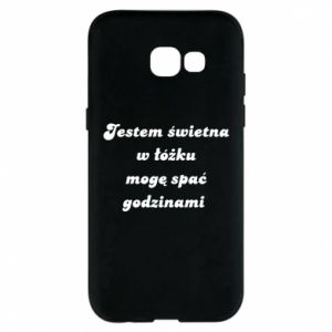 Phone case for Samsung A5 2017 I'm great in bed, I can sleep for hours - PrintSalon