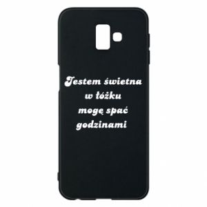 Phone case for Samsung J6 Plus 2018 I'm great in bed, I can sleep for hours - PrintSalon