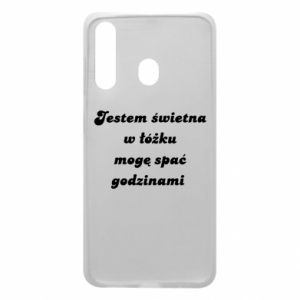 Phone case for Samsung A60 I'm great in bed, I can sleep for hours - PrintSalon