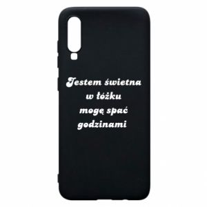 Phone case for Samsung A70 I'm great in bed, I can sleep for hours - PrintSalon
