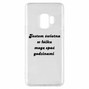 Phone case for Samsung S9 I'm great in bed, I can sleep for hours - PrintSalon