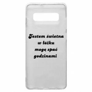 Phone case for Samsung S10+ I'm great in bed, I can sleep for hours - PrintSalon