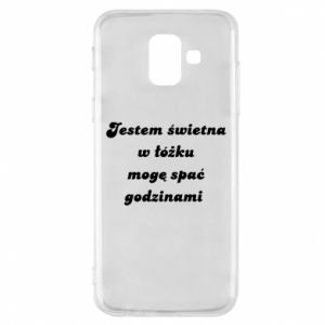 Phone case for Samsung A6 2018 I'm great in bed, I can sleep for hours - PrintSalon