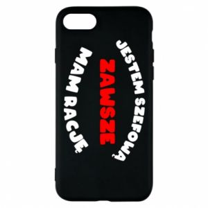 Phone case for iPhone 8 I'm the boss, I'm always right - PrintSalon