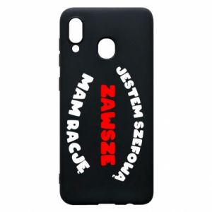 Phone case for Samsung A20 I'm the boss, I'm always right - PrintSalon