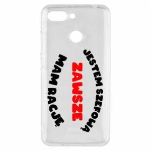 Phone case for Xiaomi Redmi 6 I'm the boss, I'm always right - PrintSalon