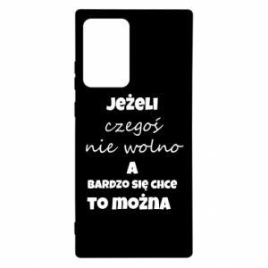 Etui na Samsung Note 20 Ultra Jeżeli czegoś nie wolno...