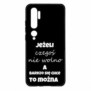 Etui na Xiaomi Mi Note 10 Jeżeli czegoś nie wolno...
