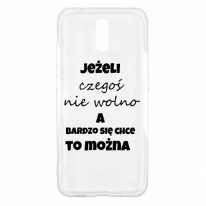 Etui na Nokia 2.3 Jeżeli czegoś nie wolno...