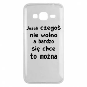 Phone case for Samsung J3 2016 If something is not allowed, but really want - PrintSalon