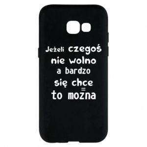 Phone case for Samsung A5 2017 If something is not allowed, but really want - PrintSalon
