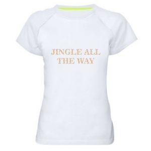 Women's sports t-shirt Jingle all the way