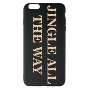 Phone case for iPhone 6 Plus/6S Plus Jingle all the way