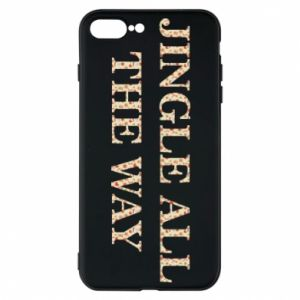 Phone case for iPhone 7 Plus Jingle all the way