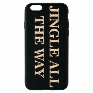 Phone case for iPhone 6/6S Jingle all the way