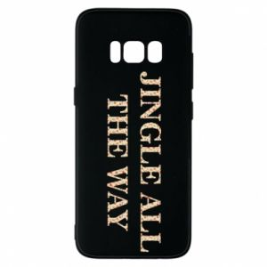 Phone case for Samsung S8 Jingle all the way