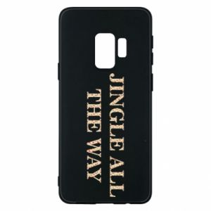 Phone case for Samsung S9 Jingle all the way