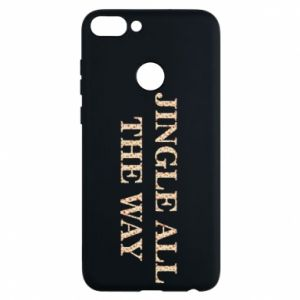 Phone case for Huawei P Smart Jingle all the way