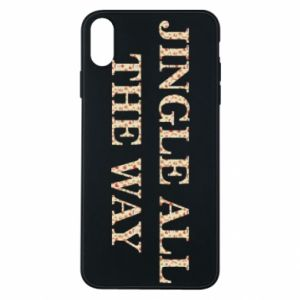 Phone case for iPhone Xs Max Jingle all the way