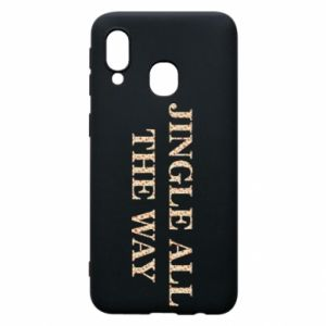 Phone case for Samsung A40 Jingle all the way