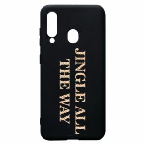 Phone case for Samsung A60 Jingle all the way