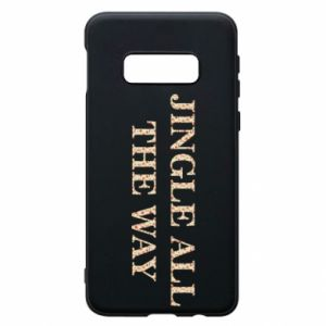 Phone case for Samsung S10e Jingle all the way