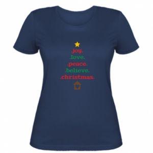Women's t-shirt Joy. Love. Peace. Believe. Christmas.