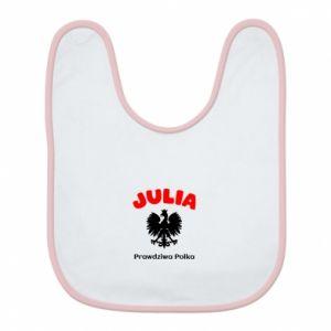 Śliniak Julia jest prawdziwą Polką